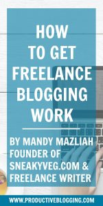 So you write your own blog and now you're thinking that you'd like to make money writing for other publications? There are plenty of opportunities out there but finding them isn't always easy! Mandy Mazliah, founder of @SneakyVegBlog and @CookVeggielicious, and a freelance writer, shares her tips on how to get freelance blogging work #freelancewriting #freelanceblogging #freelancewriter #freelanceblogger #freelance #pitching #printmedia #media #money #bloggingformoney #makemoneyblogging #howdoblogsmakemoney #bloggingtips #blogginghacks #productiveblogging #blogsmarternotharder #BSNH