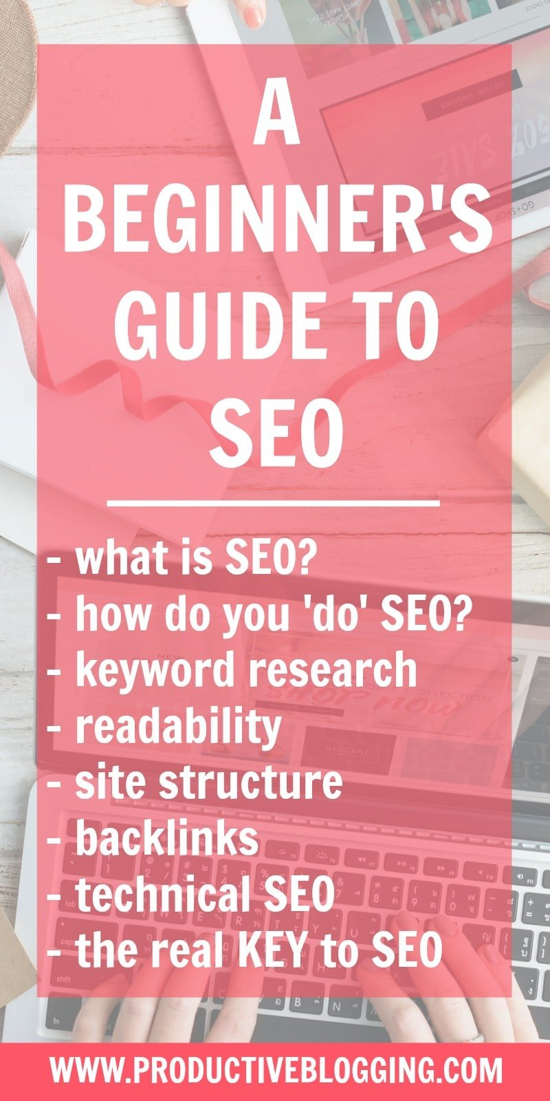 Do you find SEO confusing and complicated? Do you wish you understood more about SEO and how it works? Then you NEED to read my beginner's guide to SEO! #SEO #SEOforbeginners #beginnersSEO #yoast #yoastseo #yoastplugin #searchengineoptimization #keywords #growyourblog #bloggrowth #bloggrowthhacks #SEOtips #bloggingtips #productiveblogging #blogsmarter #blogsmarternotharder #BSNH