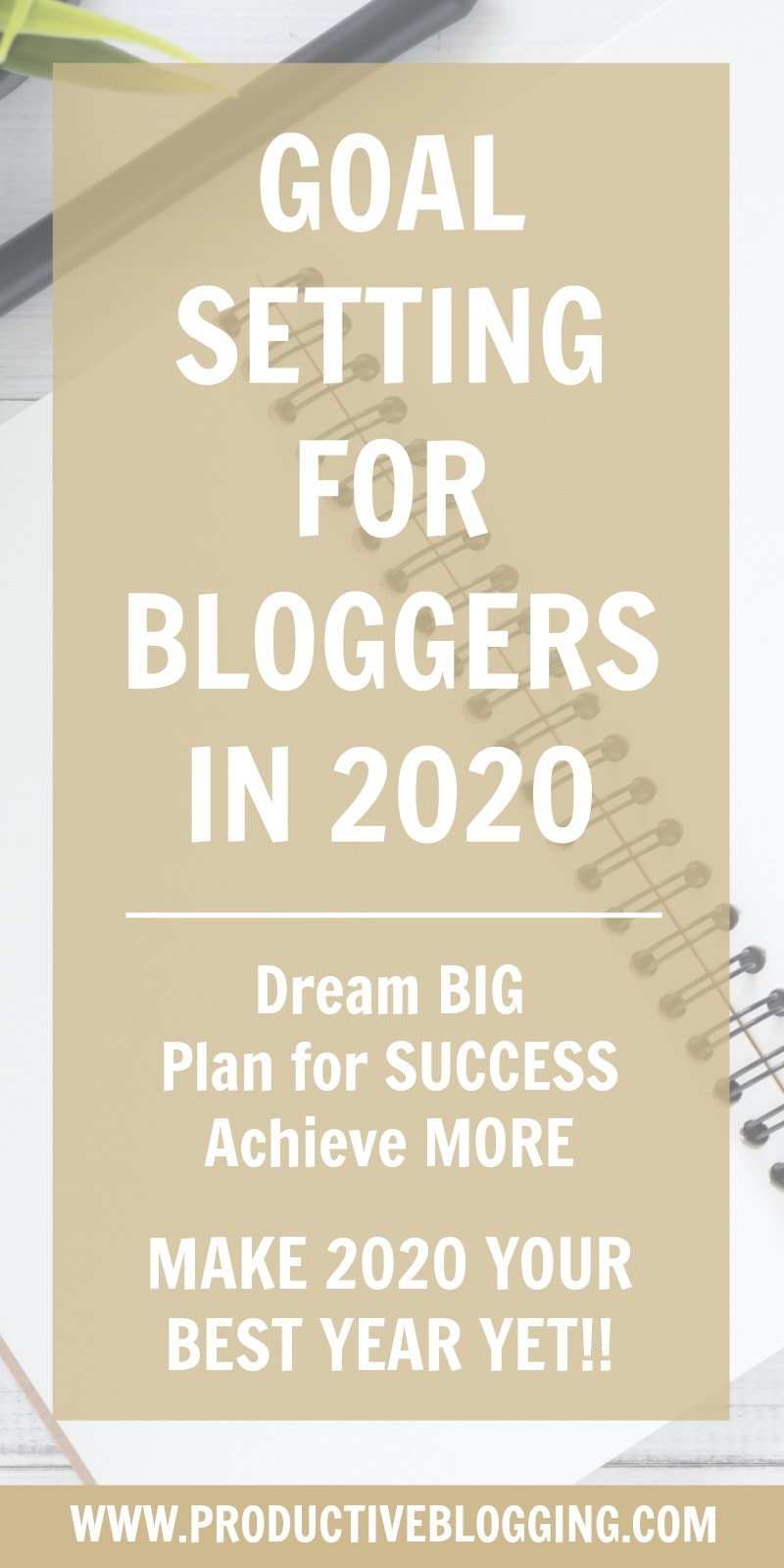 Want to have your best year ever in 2020? Don't leave it to chance. Read my guide to goal setting for bloggers in 2020, dream big and achieve those dreams! #goals #dreams #2020 #2020goals #goalsetting #goalsetting2020 #2020dreams #newyear #newyears2020 #newyearplanning #newyeargoals #2020planning #2020planner #2020plans #blogginggoals #bloggingdreams #blogplanner #blogplanning #blogplanning2020 #blogplanner2020