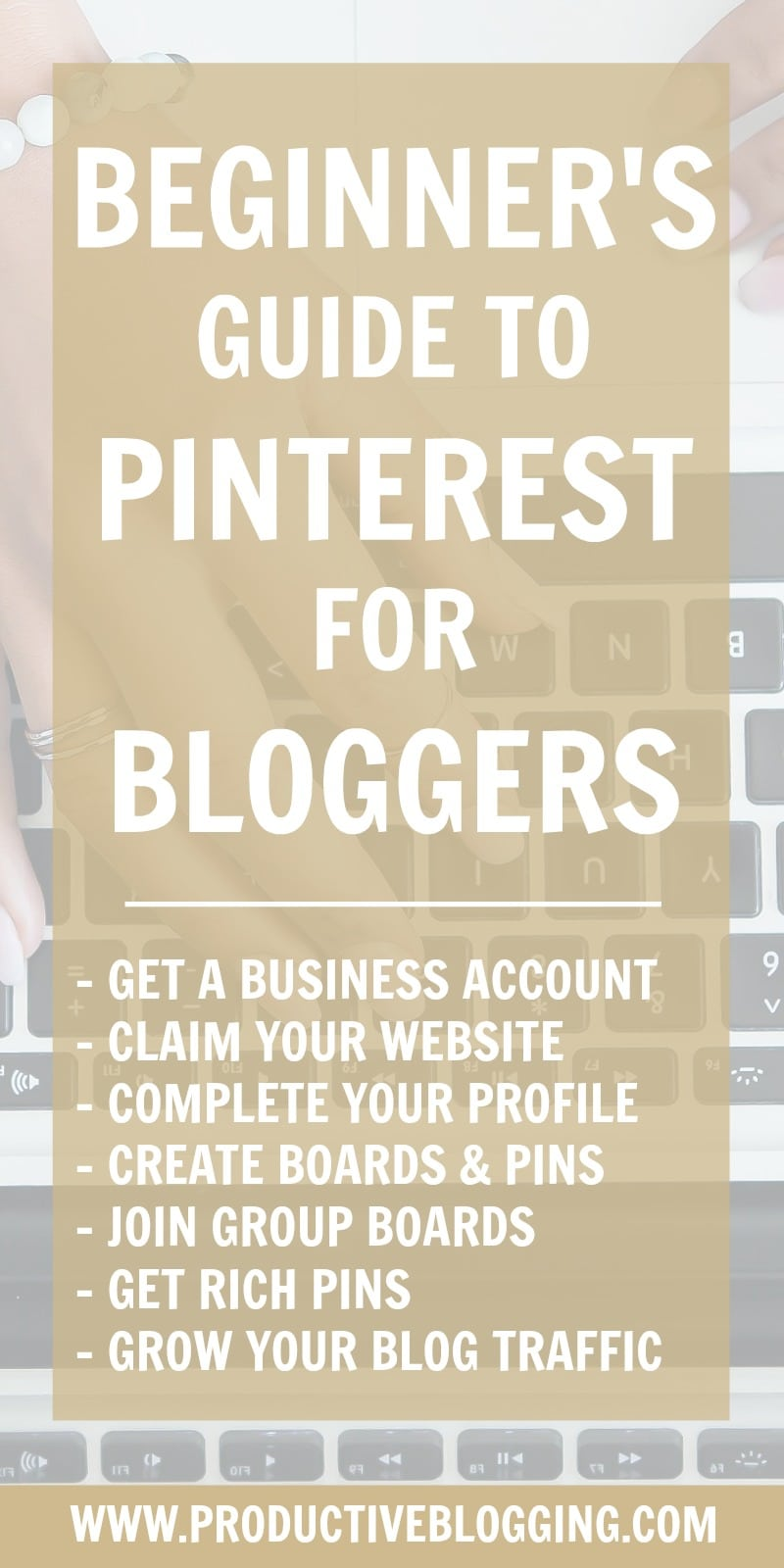 Pinterest is a great way to drive traffic to your blog. Unsure where to start? I'll take you step by step through getting started and setting yourself up for success in my Beginner's guide to Pinterest for Bloggers. #pinterest #pinteresttips #pinterestguide #pinterestforbeginners #beginnersguidetopinterest #beginnersguide #pinterestforbloggers #blogging #bloggers #bloggingtips #growyourblog #blogtraffic #increaseblogtraffic #productiveblogging