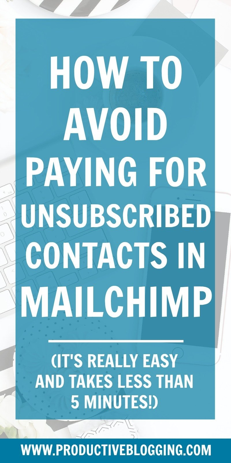 A recent change to MailChimp means that even when someone unsubscribes from your list, you can still end up paying for them. Here's how to avoid paying for unsubscribed contacts in Mailchimp… #mailchimp #mailchimpunsubscribers #mailchimpsubscribers #mailchimpaudience #subscribers #unsubscribers #unsubscribedcontacts #emailmarketing #convertkit #emaillist #blogging #blogger #productiveblogging