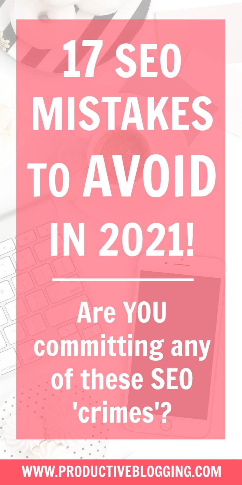 SEO is no longer optional for bloggers, it's now an essential part of blogging – but are you doing it right? Make sure you are not making any of these 17 SEO mistakes to avoid in 2021… #SEO #SEOtips #SEOmistakes #SEOhacks #bloggingtips #blogging #bloggingmistakes #bloggermistakes #blogginghacks #bloggingSEO #SEOforbloggers #productiveblogging