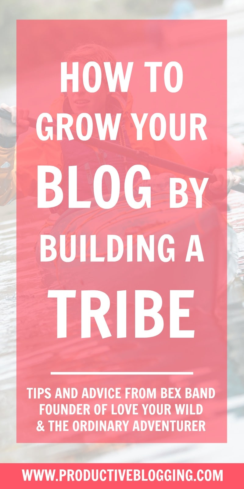 What exactly is a tribe? And how can building one help you grow your blog? Bex Band, adventure blogger at The Ordinary Adventurer (www.theordinaryadventurer.com) and founder of the women's adventure community Love Her Wild (www.loveherwild.com), explains how you can grow your blog by building a tribe… #bexband #theordinaryadventurer #loveherwild #tribe #buildatribe #buildyourtribe #tribebuilding #growyourblog #bloggrowth #solopreneur #blog #blogging #blogger #bloggingtips #productiveblogging