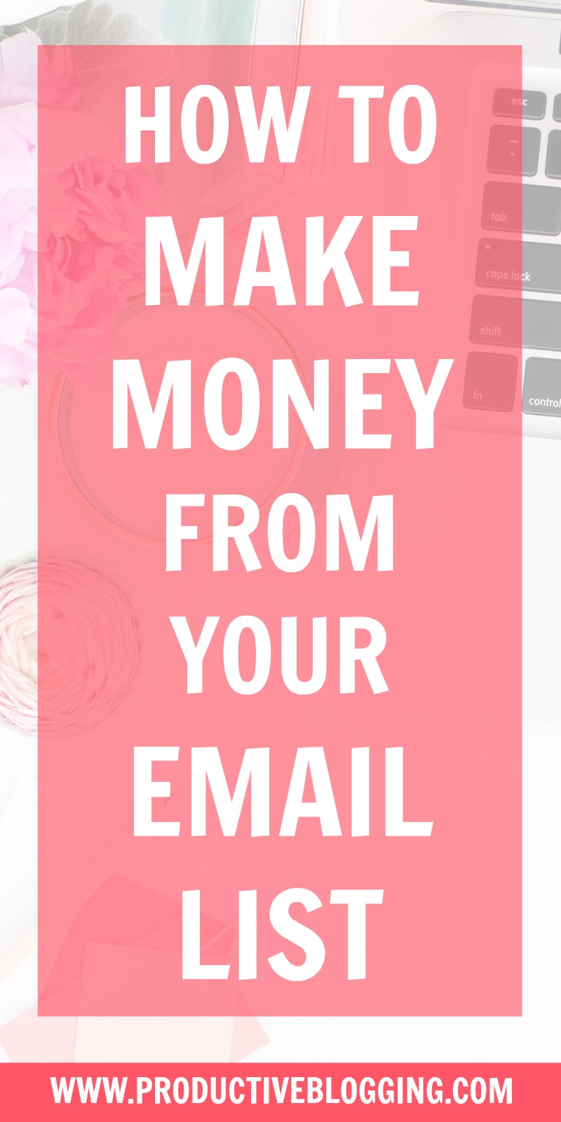 Your email list is one of your most valuable assets as a blogger (there's a reason they say 'the money is in the list') But how exactly do you go about turning your list into cash? Here's how to make money from your email list… #makemoneyblogging #makemoneywithemailmarketing #makemoneywithemail #emailmarketing #emailmarketingtips #blogging #bloggers #blogtips #bloggingtips #emaillist #emaillistgrowth #emaillistbuilding #emailsubscribers #productivitytips #productiveblogging#blogsmarternotharder