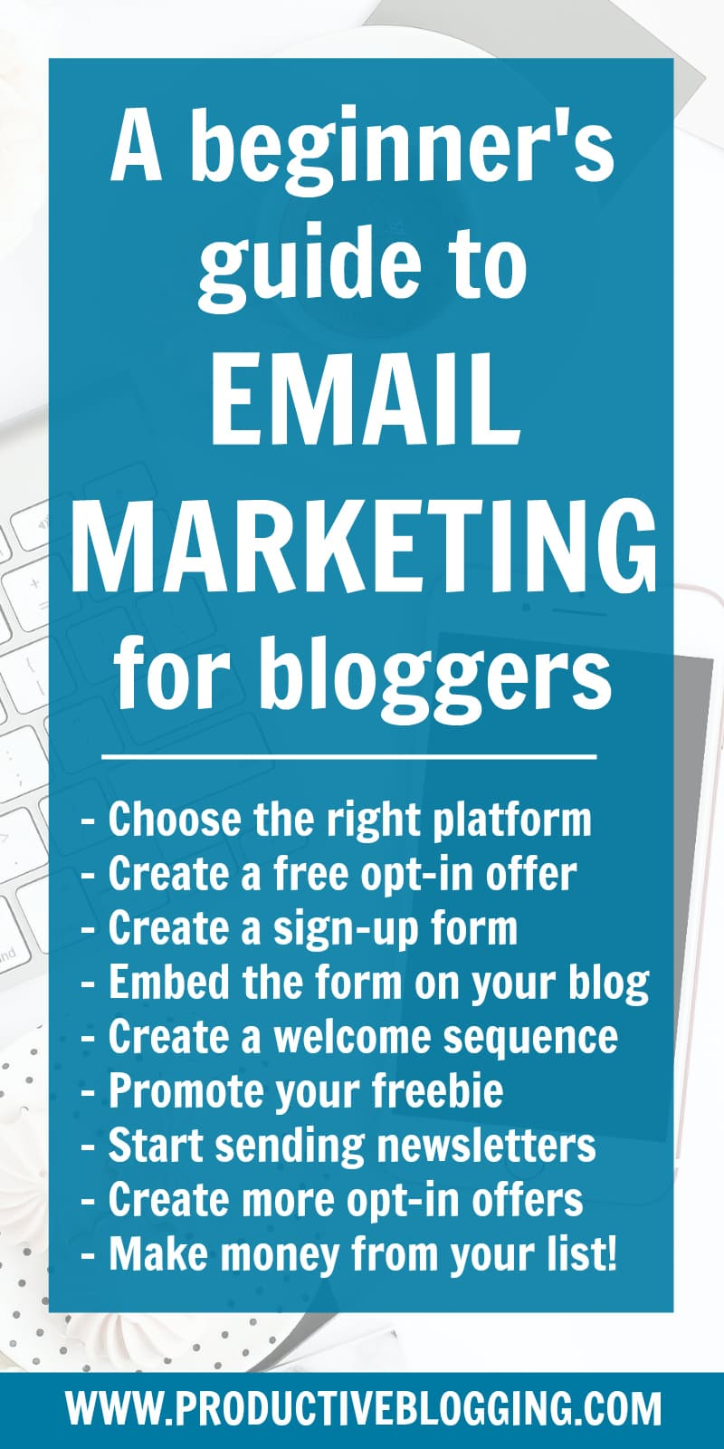Confused about email marketing? Then you need my step-by-step beginner's guide to email marketing for bloggers, plus get my free 30 Day Grow Your List Challenge! #beginnersguide #emailmarketing #emailmarketingformbloggers #growyourlist #emaillist #subscribers #welcomesequence #optinoffer #growyouremaillist #emailmarketingtips #emaillistgrowth #listbuilding #convertkit #growyourblog #bloggrowth #productivity #productivitytips #bloggingtips #blogging #bloggers #newbloggers #productiveblogging