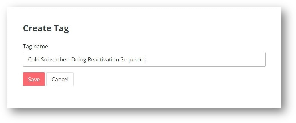 Adding a 'Cold Subscriber: Doing Reactivation Sequence' tag in Convertkit