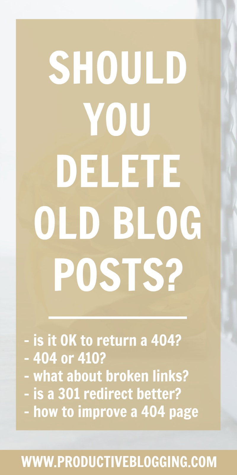 Is it bad to delete old blog posts? Or is it actually beneficial to your SEO and blog traffic to remove old content that does not deliver value? And is it ever OK to simply delete a post and allow it to return a 404 response code or is it better to do a 301 redirect? In this guide to deleting old blog posts I explain all! #evergreencontent #thincontent #404notfound #404error #301redirect #301redirects #brokenlinks #sitestructure #seo #seotips #whatgooglesays #bloggingtips #productiveblogging