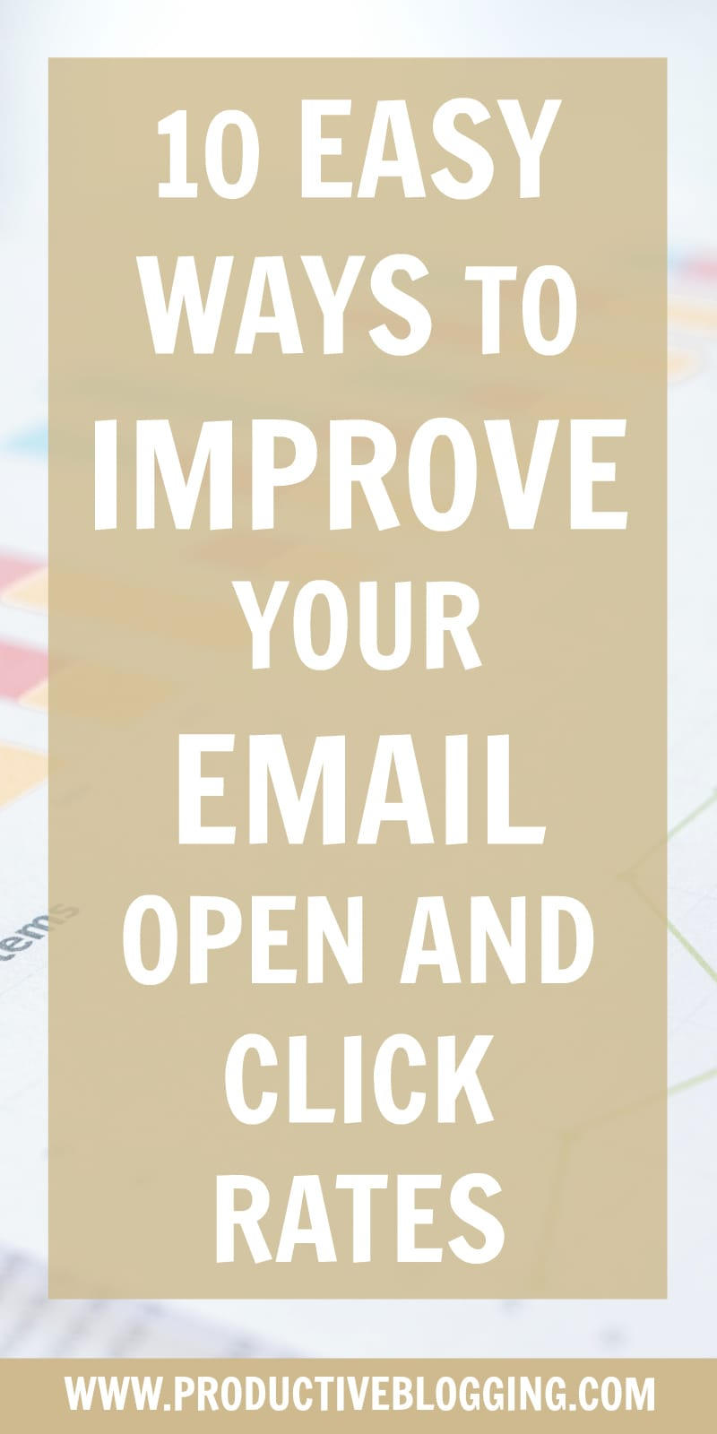 Having a large email list is great… but not if no one is opening your emails or clicking on your links. Here are 10 easy ways to improve your email open and click rates… #openrate #clickrate #clickthroughrate #emailmarketing #emaillist #emaillistgrowth #growyouremaillist #emailmarketingtips #listbuilding #subscribers #mailchimp #convertkit #mailerlite #blogging #bloggers #bloggingtips #growyourblog #bloggrowth #productivity #productivitytips #productiveblogging #blogsmarternotharder