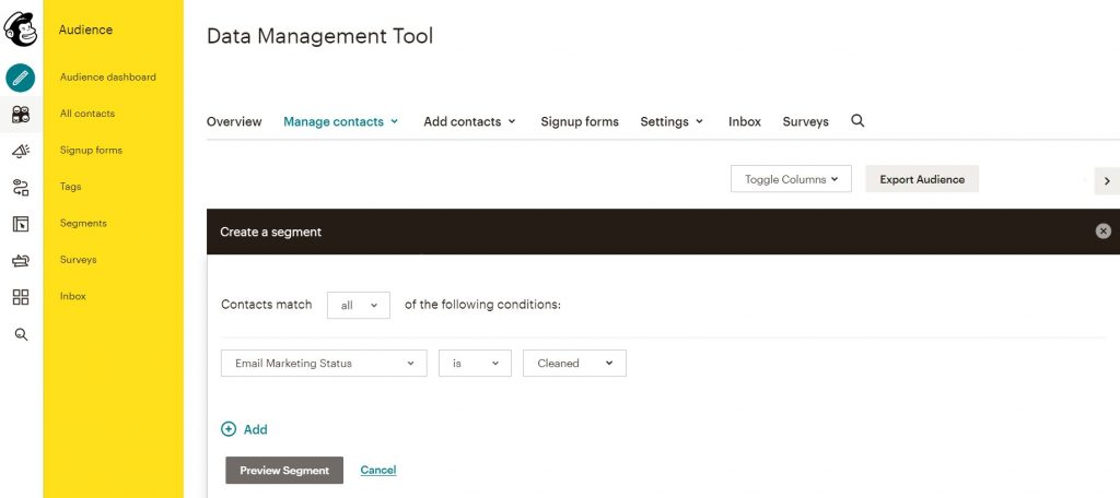 Create a new segment and set the segmenting conditions to Email Marketing Status | is | Cleaned