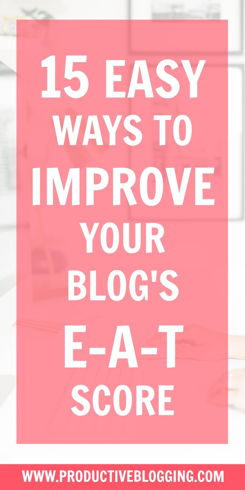 If you want to rank on Google, you need to pay attention to your blog's expertise, authoritativeness and trustworthiness (E-A-T). Here are 16 easy ways to improve your blog's E-A-T score. #EAT #GoogleEAT #EATscore #improveEAT #SEOforbloggers #SEOforbeginners #beginnersSEO #SEO #SEOtips #SEOhacks #searchengineoptimisation #searchengineoptimization #growyourblog #bloggrowth #bloggrowthhacks #bloggingtips #blogginghacks #blogging #bloggers #blogsmarter #blogsmarternotharder #productiveblogging
