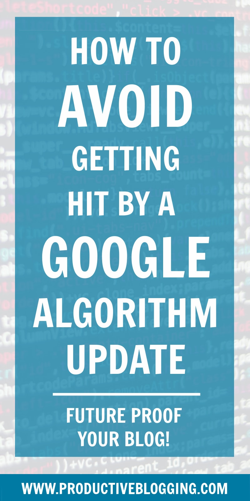 Google is constantly updating its algorithm. Updates can either help or hurt your website. Here's how to avoid getting hurt by a Google algorithm update #google #googleupdate #googlealgorithm #googlealgorithmupdate #SEOforbloggers #SEOforbeginners #beginnersSEO #SEO #SEOtips #SEOhacks #searchengineoptimisation #searchengineoptimization #keywords #growyourblog #bloggrowth #bloggrowthhacks #bloggingtips #blogginghacks #blogging #bloggers #blogsmarter #blogsmarternotharder #productiveblogging