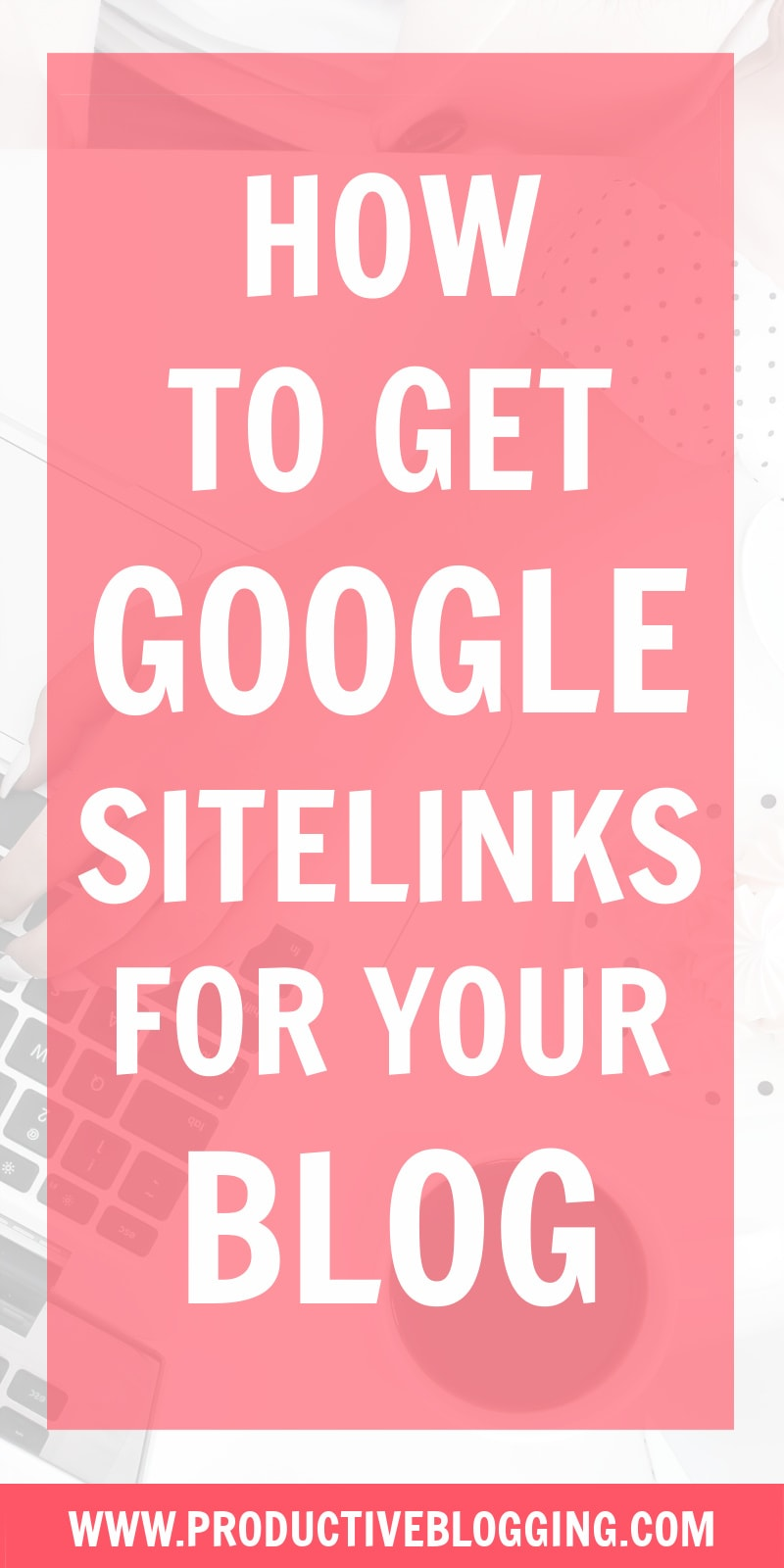Want to get those extra links that appear under your blog's search result in Google? These are called 'sitelinks' and there are a number of things you can do to get Google to show sitelinks for your blog. Here's how to get Google sitelinks for your blog… #sitelinks #googlesitelinks #SEOforbloggers #SEOforbeginners #beginnersSEO #SEO #SEOtips #SEOhacks #searchengineoptimization #keywords #growyourblog #bloggrowth #bloggrowthhacks #bloggingtips #blogginghacks #blogtips #productiveblogging