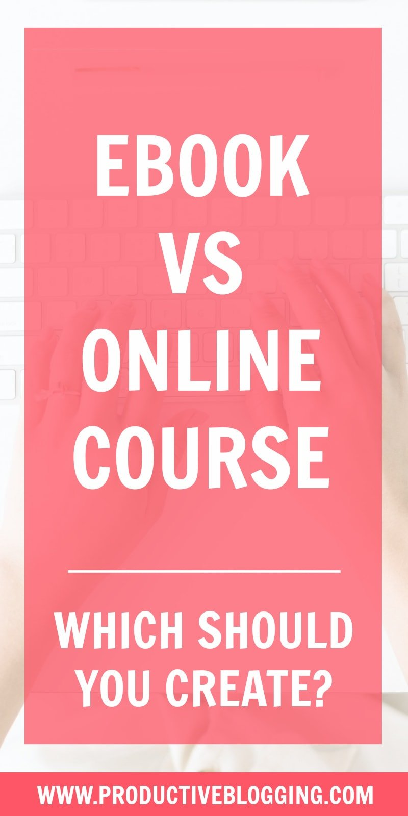 Ebooks and online courses are two of the most popular digital products out there. But which should you create? Which one is easiest to make? And which one will be most profitable? #ebook #ebookcreation #onlinecoursecreation #onlinecourse #digitalproduct #makemoneyblogging #monetizeyourblog #passiveincome #earnpassiveincome #passiveincomeblogging #blogginglife #bloglife #professionalblogger #bloggingismyjob #solopreneur #mompreneur #fempreneur #bloggingbiz #bloggingtips  #productiveblogging