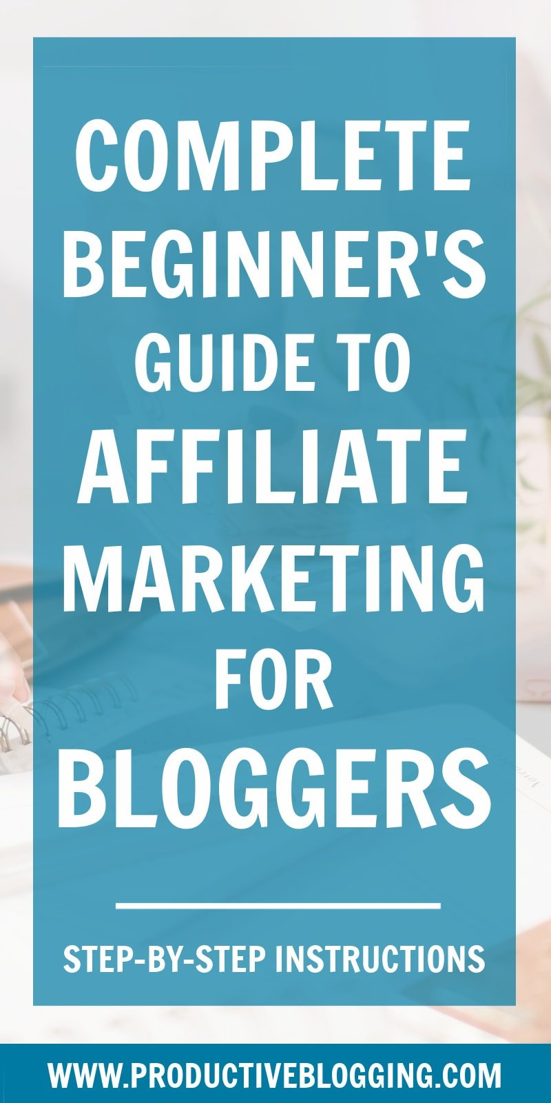 Affiliate marketing is a great way for bloggers to earn money. But what exactly is affiliate marketing? And how do you actually DO it? Find out in this beginner's guide to affiliate marketing for bloggers. #affiliatemarketing #affiliatelinks #affiliateprogram #makemoneyblogging #monetizeyourblog #passiveincome #passiveincomeblogging #blogginglife #professionalblogger #bloggingismyjob #solopreneur #mompreneur #fempreneur #bloggingbiz #bloggingtips #blogsmarternotharder #productiveblogging